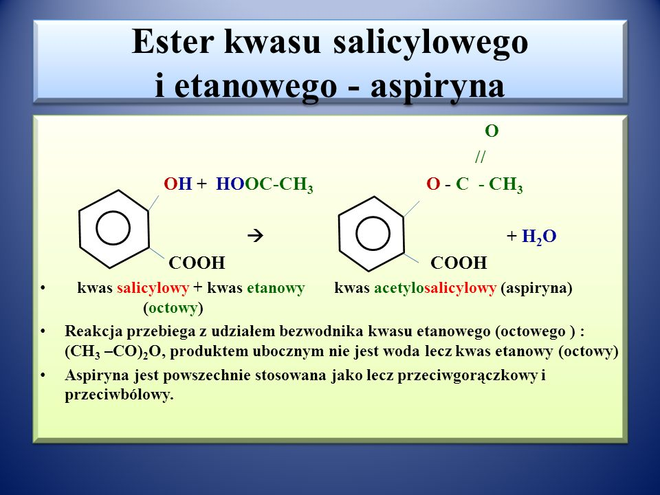 Ester kwasu salicylowego i etanowego - aspiryna