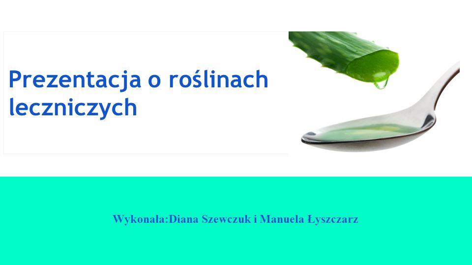 Prezentacja o roślinach leczniczych