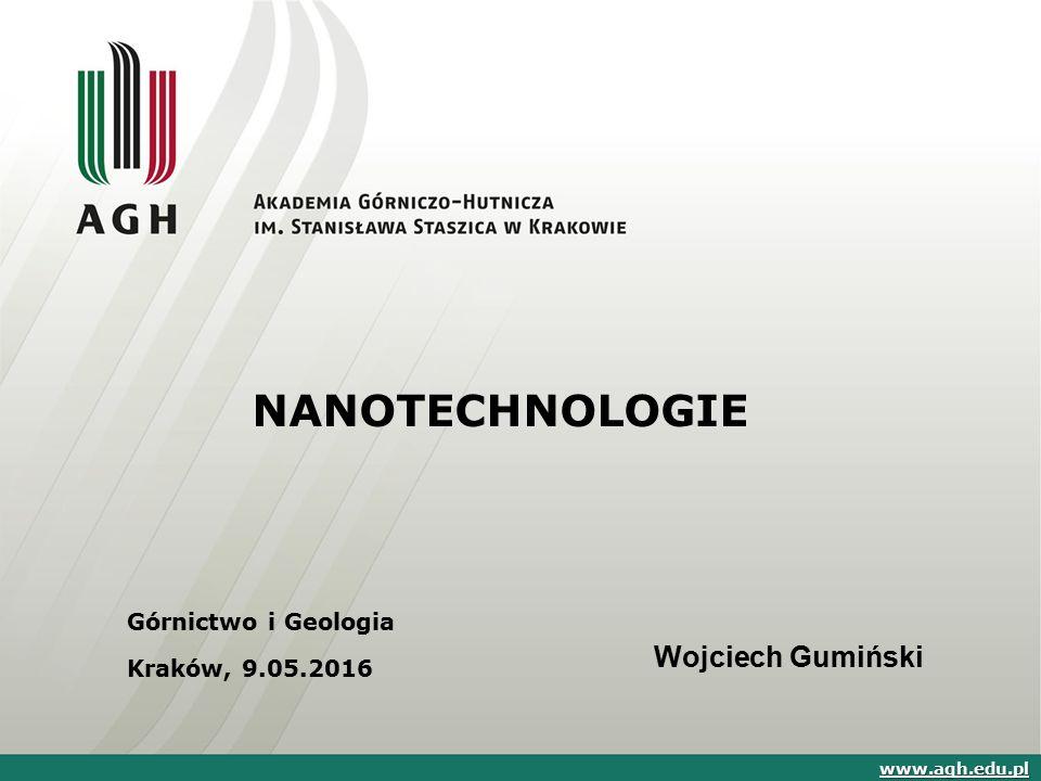 NANOTECHNOLOGIE Wojciech Gumiński