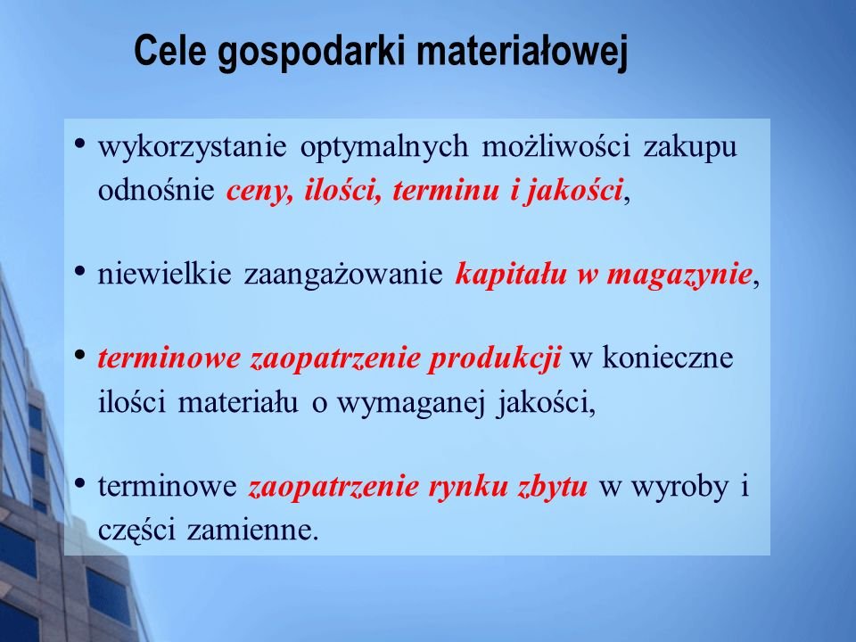 Cele gospodarki materiałowej