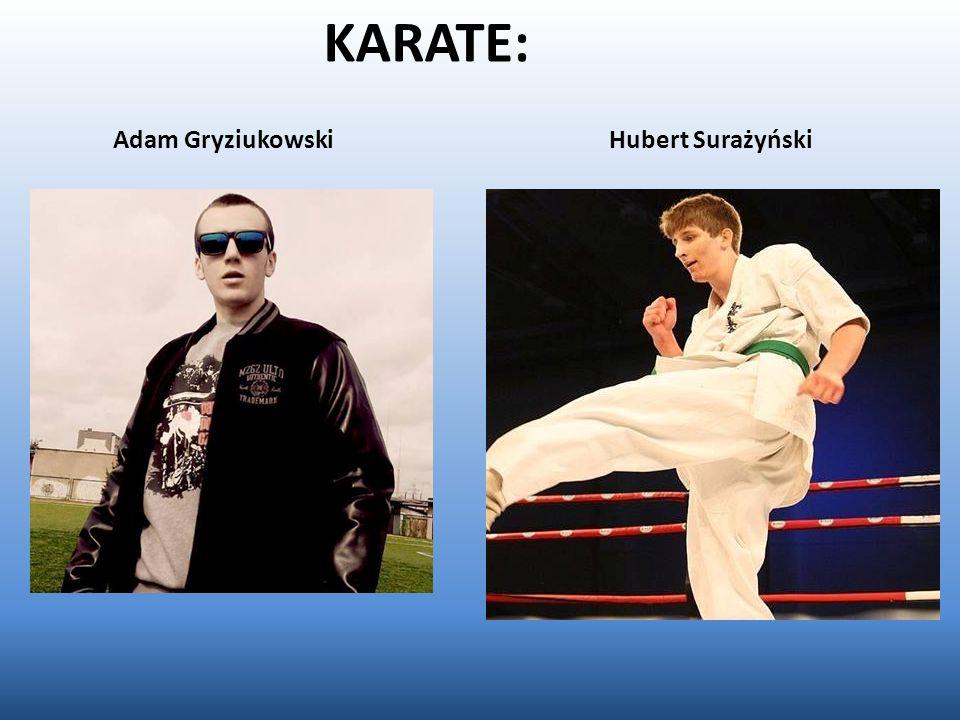 KARATE: Adam Gryziukowski Hubert Surażyński