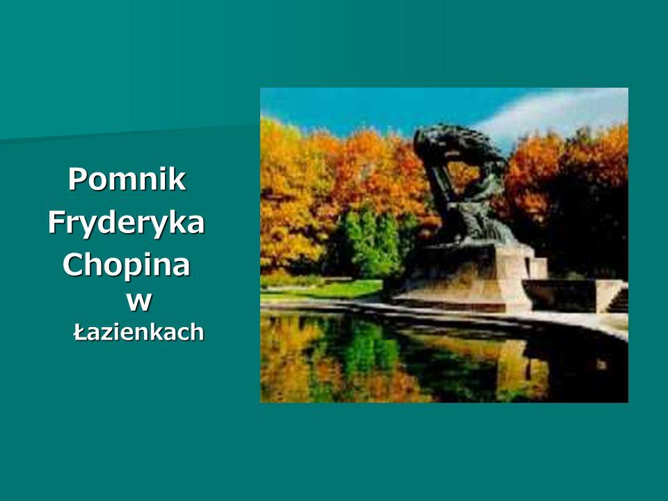 Pomnik Fryderyka Chopina w Łazienkach