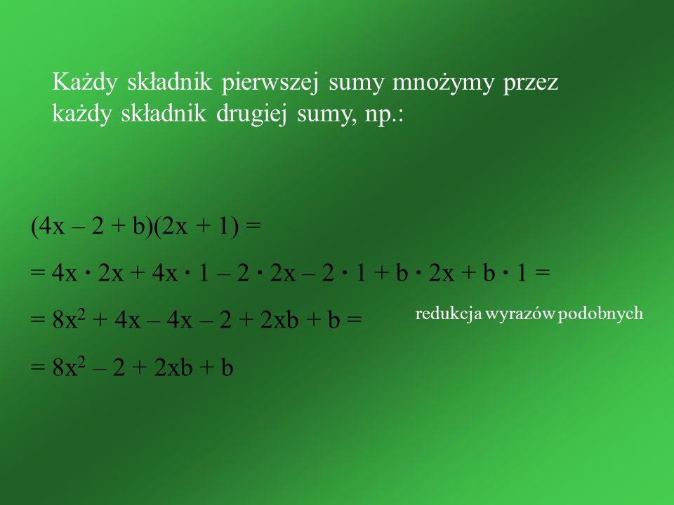 = 4x · 2x + 4x · 1 – 2 · 2x – 2 · 1 + b · 2x + b · 1 =