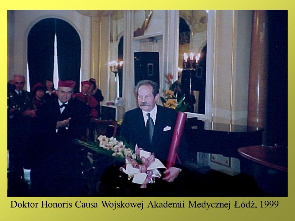 Doktor Honoris Causa Wojskowej Akademii Medycznej Łódź, 1999