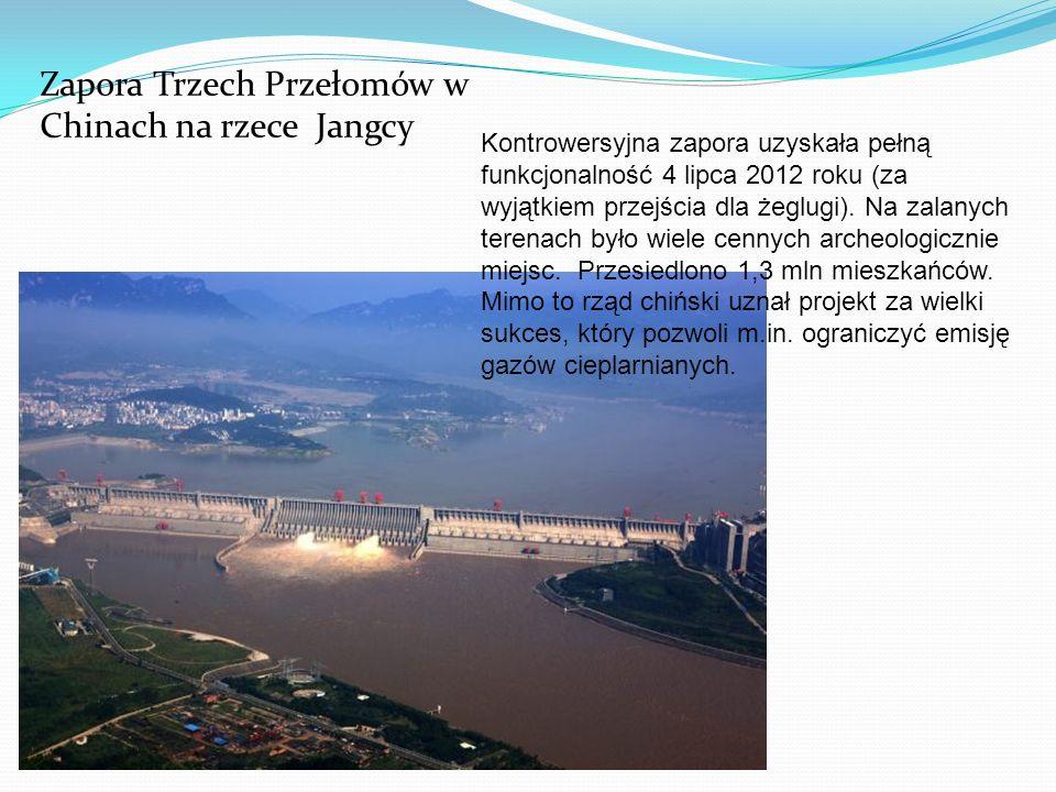 Zapora Trzech Przełomów w Chinach na rzece Jangcy