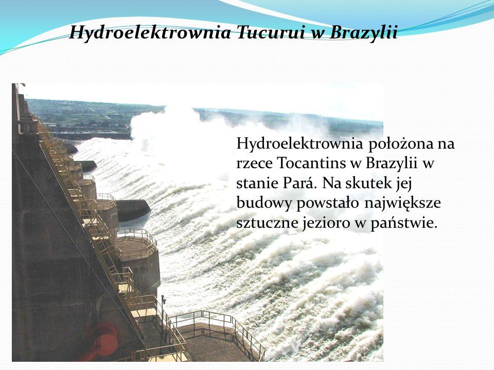 Hydroelektrownia Tucurui w Brazylii