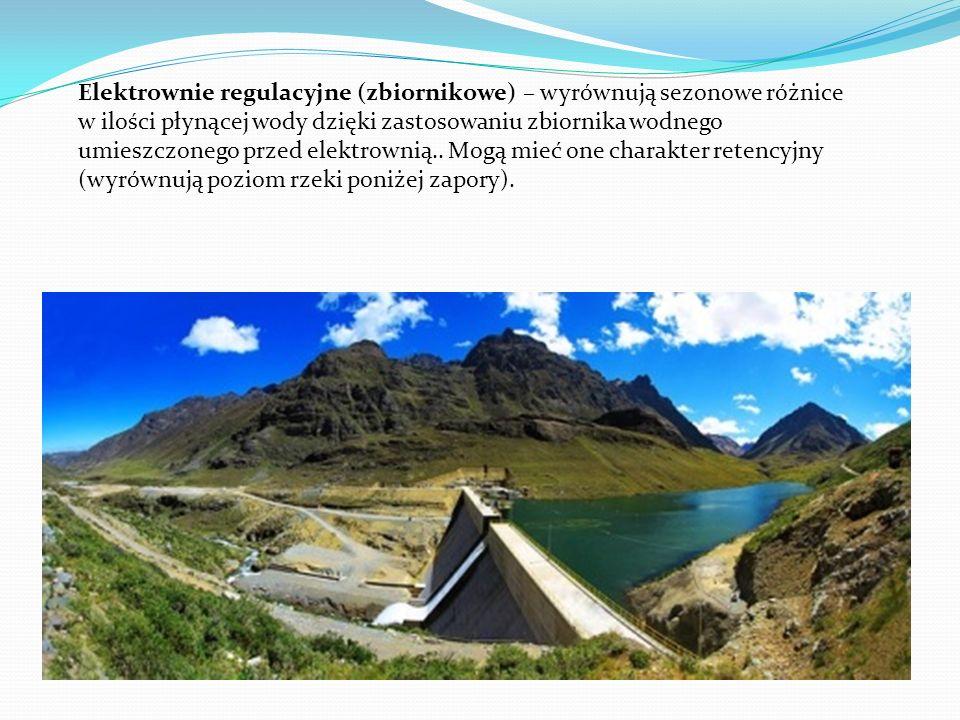 Elektrownie regulacyjne (zbiornikowe) – wyrównują sezonowe różnice w ilości płynącej wody dzięki zastosowaniu zbiornika wodnego umieszczonego przed elektrownią..
