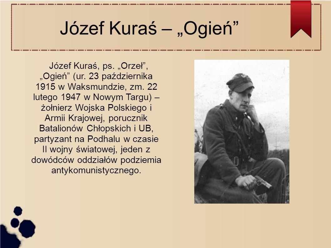 """Józef Kuraś – """"Ogień"""
