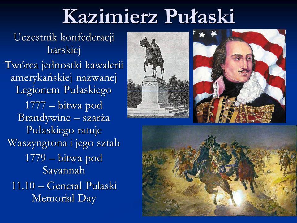 Kazimierz Pułaski Uczestnik konfederacji barskiej
