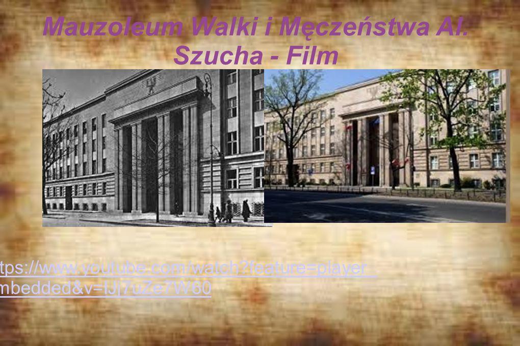 Mauzoleum Walki i Męczeństwa Al. Szucha - Film