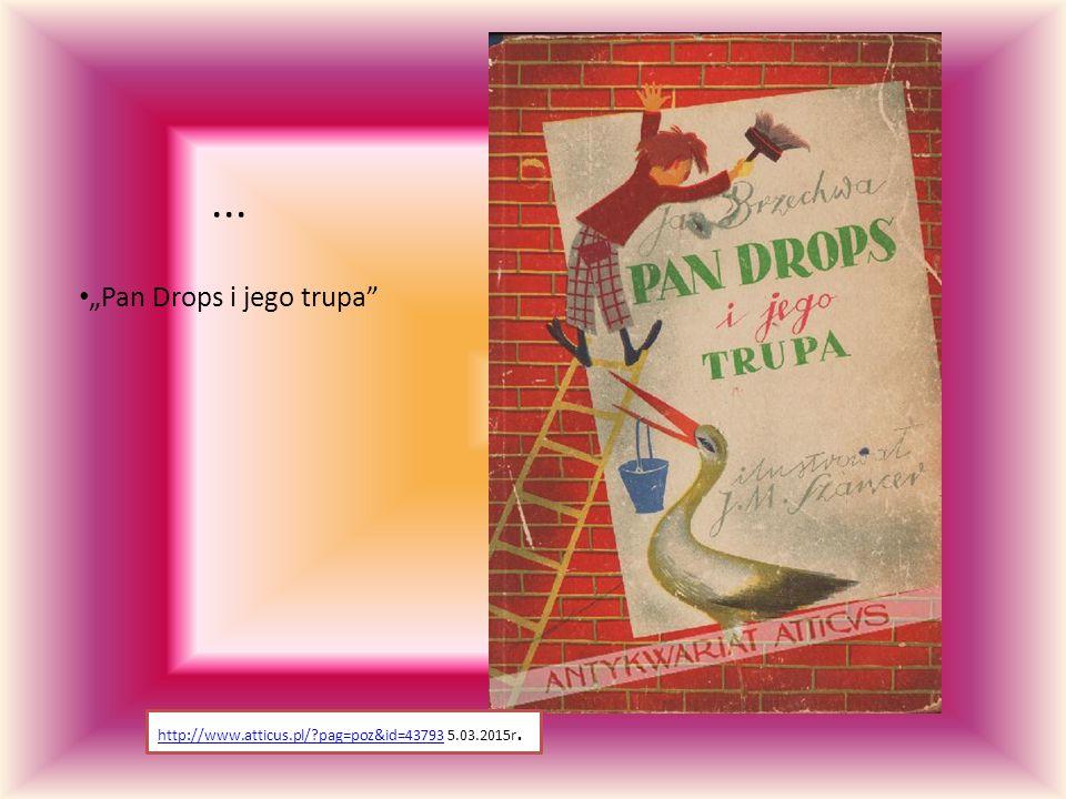 """Pan Drops i jego trupa"