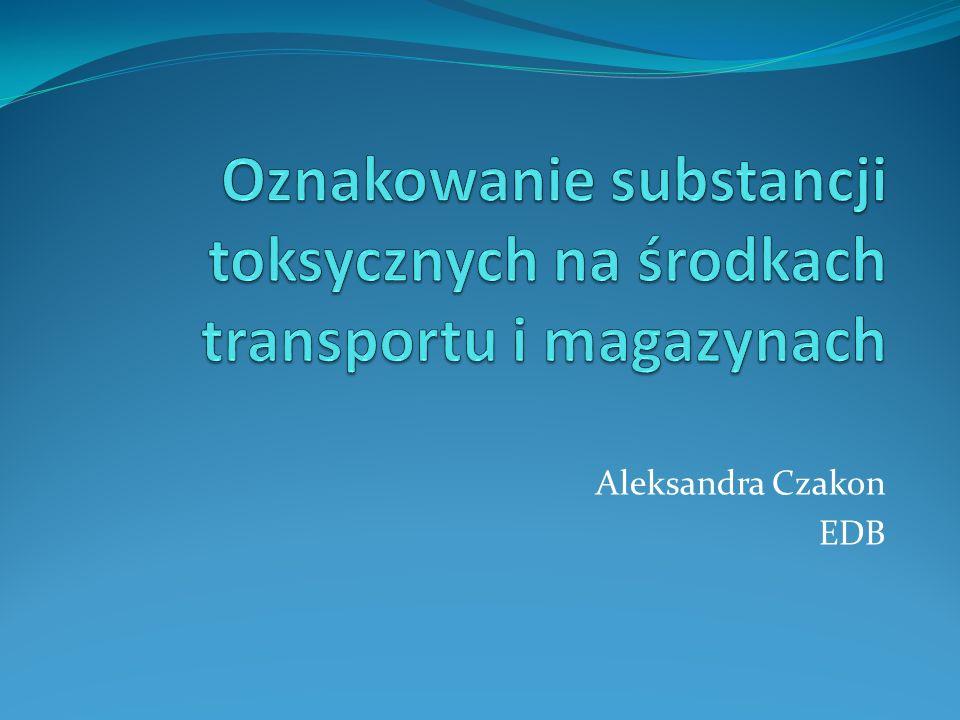 Oznakowanie substancji toksycznych na środkach transportu i magazynach