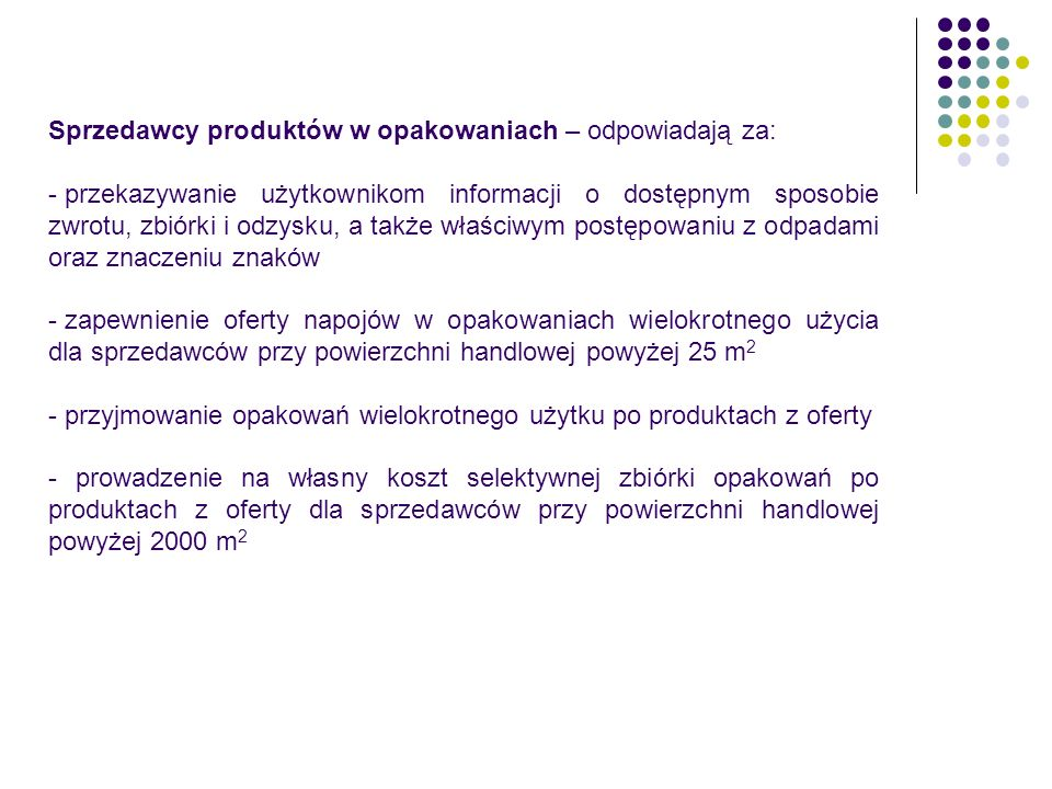 Sprzedawcy produktów w opakowaniach – odpowiadają za: