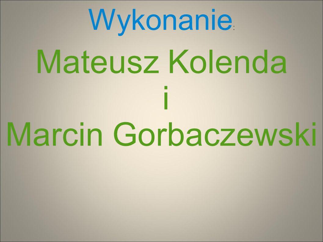 Mateusz Kolenda i Marcin Gorbaczewski