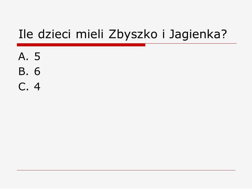 Ile dzieci mieli Zbyszko i Jagienka