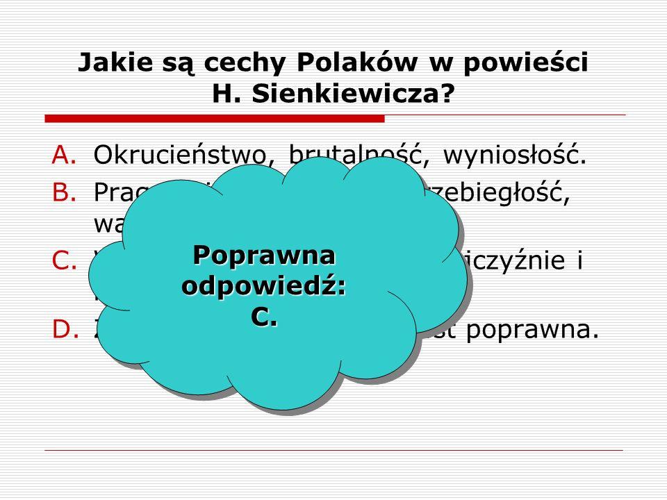 Jakie są cechy Polaków w powieści H. Sienkiewicza