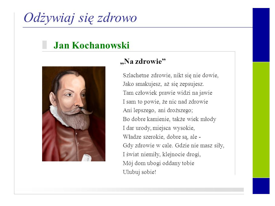 """Odżywiaj się zdrowo Jan Kochanowski """"Na zdrowie"""