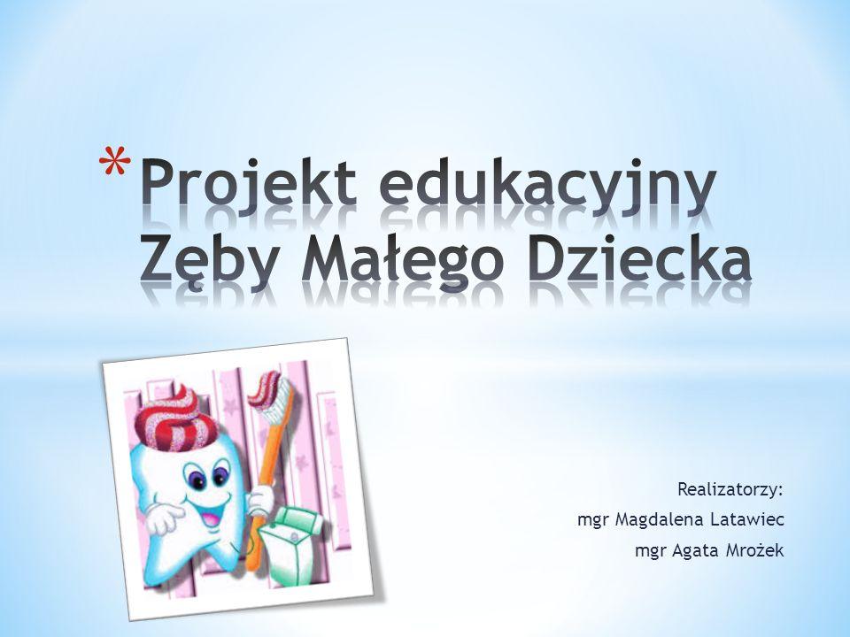 Projekt edukacyjny Zęby Małego Dziecka