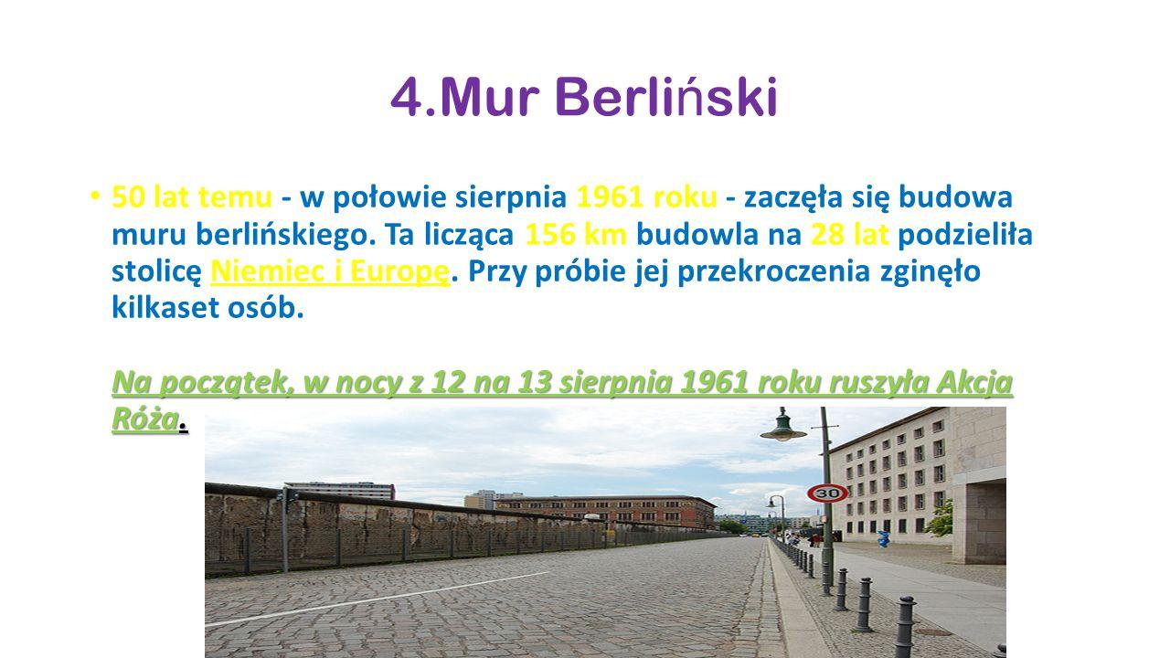 4.Mur Berliński