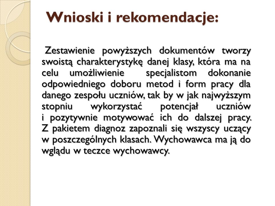 Wnioski i rekomendacje: