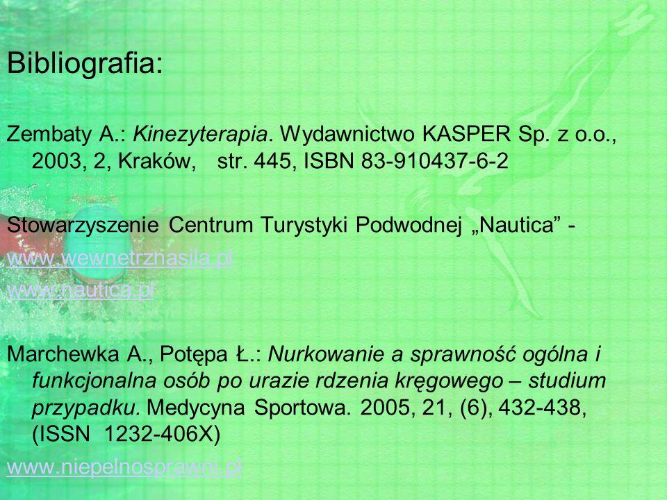 Bibliografia: Zembaty A.: Kinezyterapia. Wydawnictwo KASPER Sp. z o.o., 2003, 2, Kraków, str. 445, ISBN 83-910437-6-2.