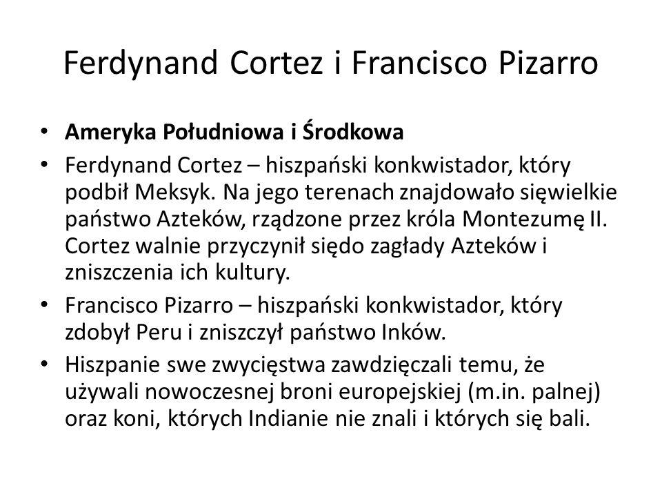 Ferdynand Cortez i Francisco Pizarro