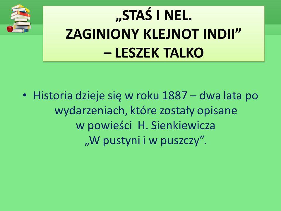 """""""STAŚ I NEL. ZAGINIONY KLEJNOT INDII – LESZEK TALKO"""