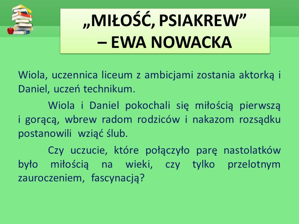 """""""MIŁOŚĆ, PSIAKREW – EWA NOWACKA"""
