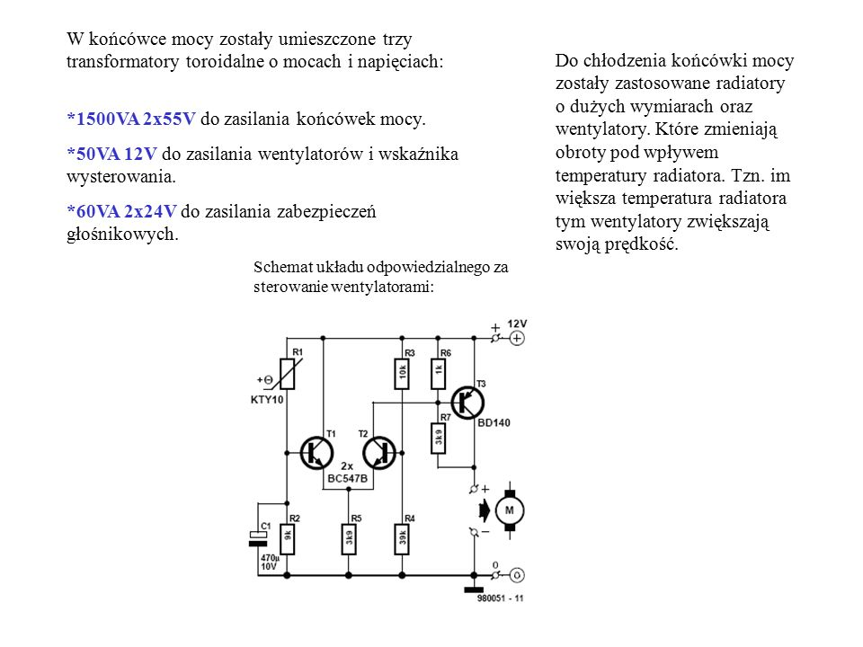 *1500VA 2x55V do zasilania końcówek mocy.