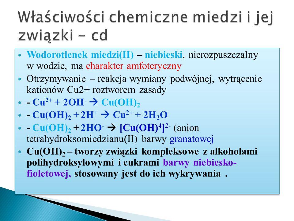 Właściwości chemiczne miedzi i jej związki - cd