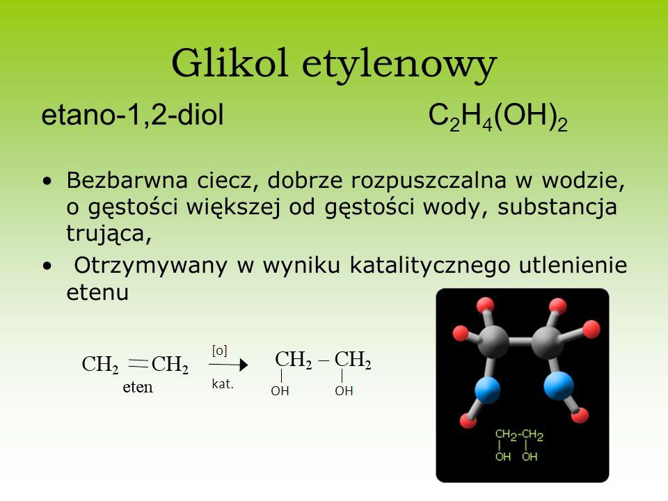 Glikol etylenowy etano-1,2-diol C2H4(OH)2