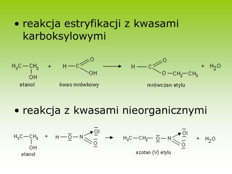 reakcja estryfikacji z kwasami karboksylowymi