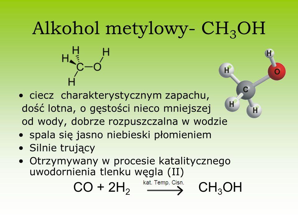 Alkohol metylowy- CH3OH