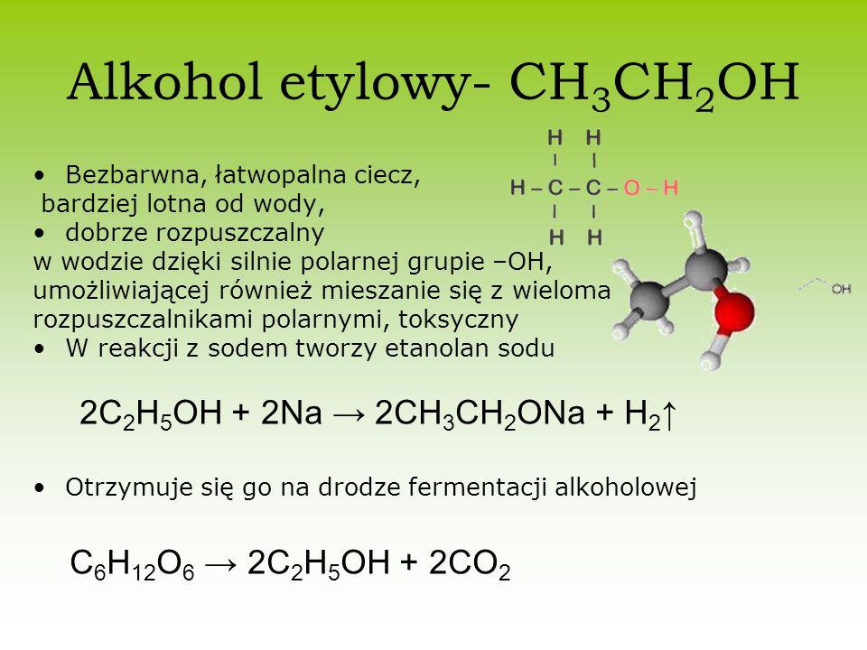 Alkohol etylowy- CH3CH2OH