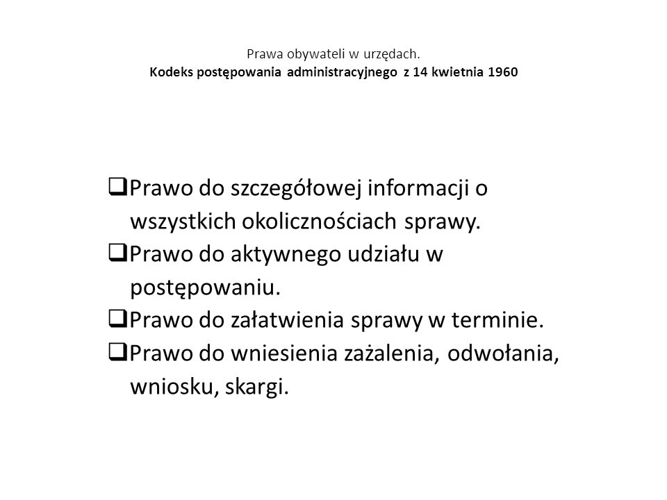 Prawo do szczegółowej informacji o wszystkich okolicznościach sprawy.