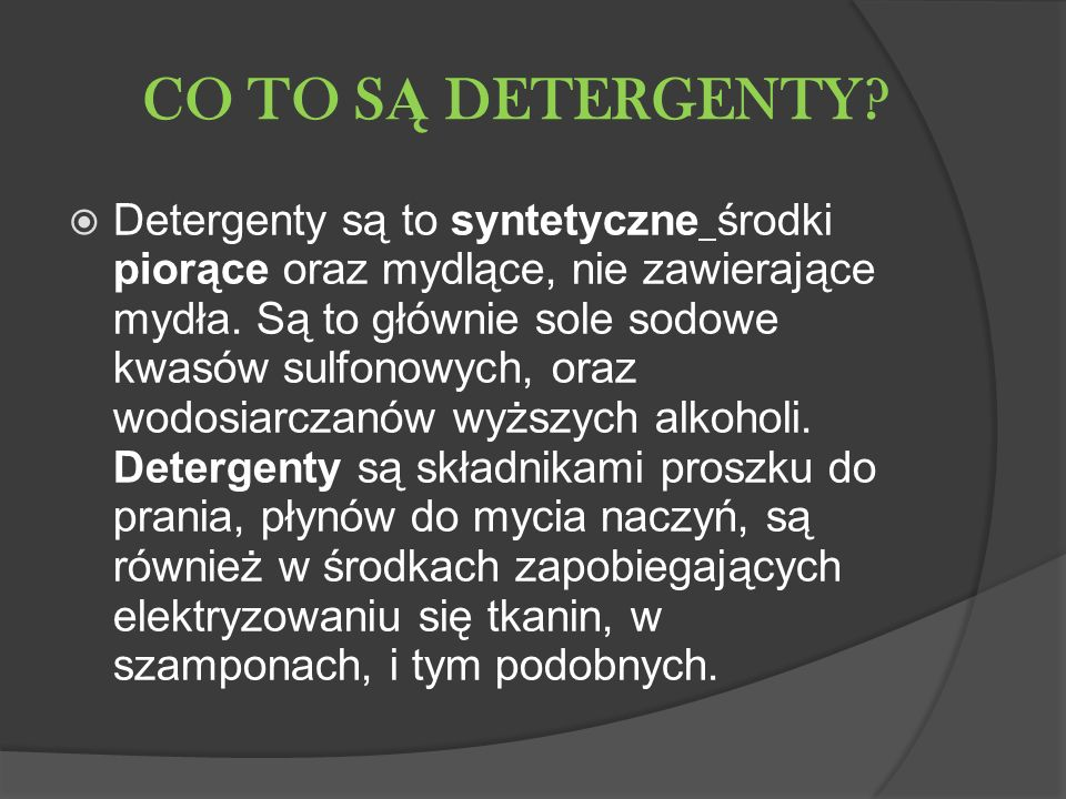 CO TO SĄ DETERGENTY
