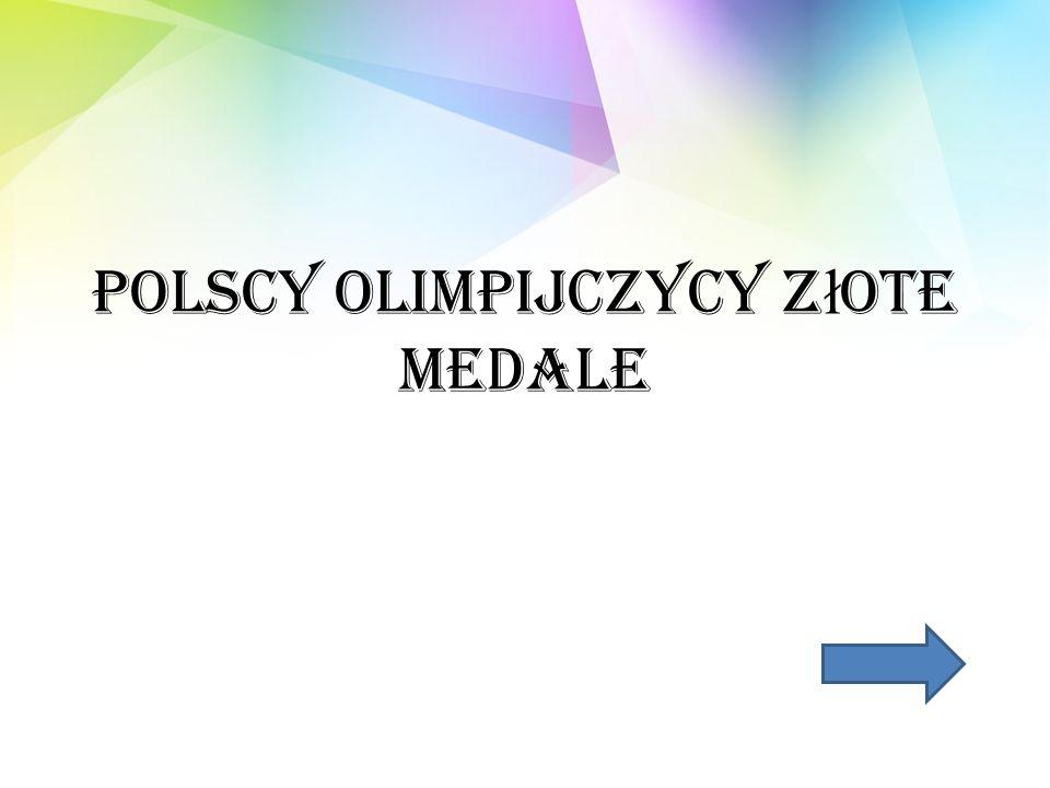 Polscy Olimpijczycy Złote Medale