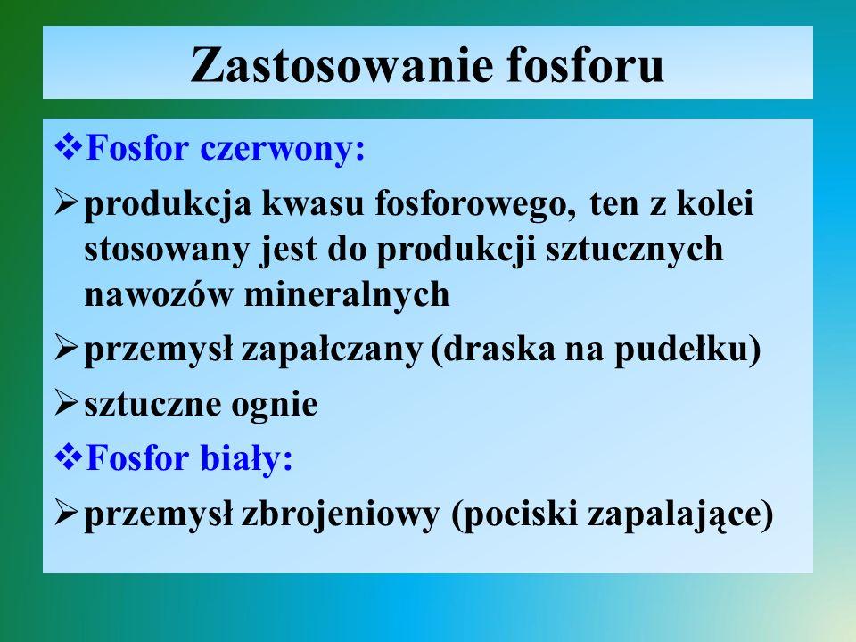 Zastosowanie fosforu Fosfor czerwony: