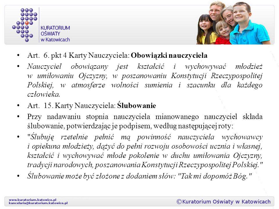 Art. 6. pkt 4 Karty Nauczyciela: Obowiązki nauczyciela
