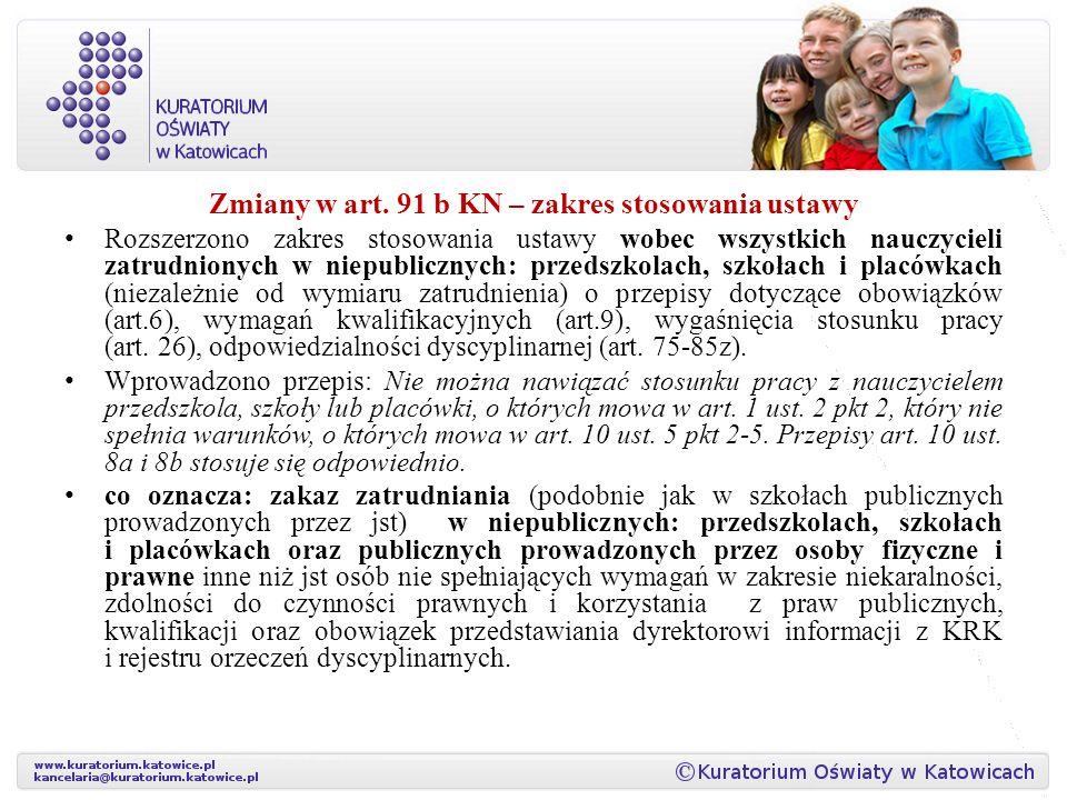 Zmiany w art. 91 b KN – zakres stosowania ustawy