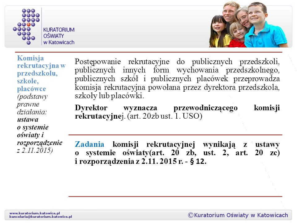 Komisja rekrutacyjna w przedszkolu, szkole, placówce (podstawy prawne działania: ustawa o systemie oświaty i rozporządzenie z 2.11.2015)