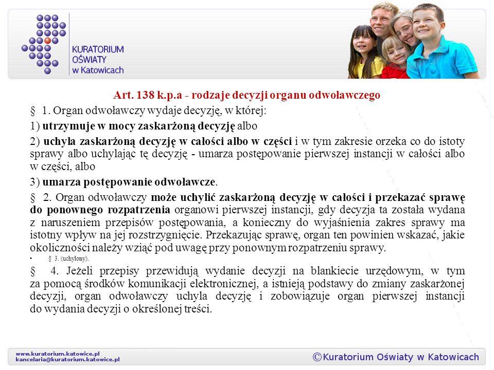 Art. 138 k.p.a - rodzaje decyzji organu odwoławczego