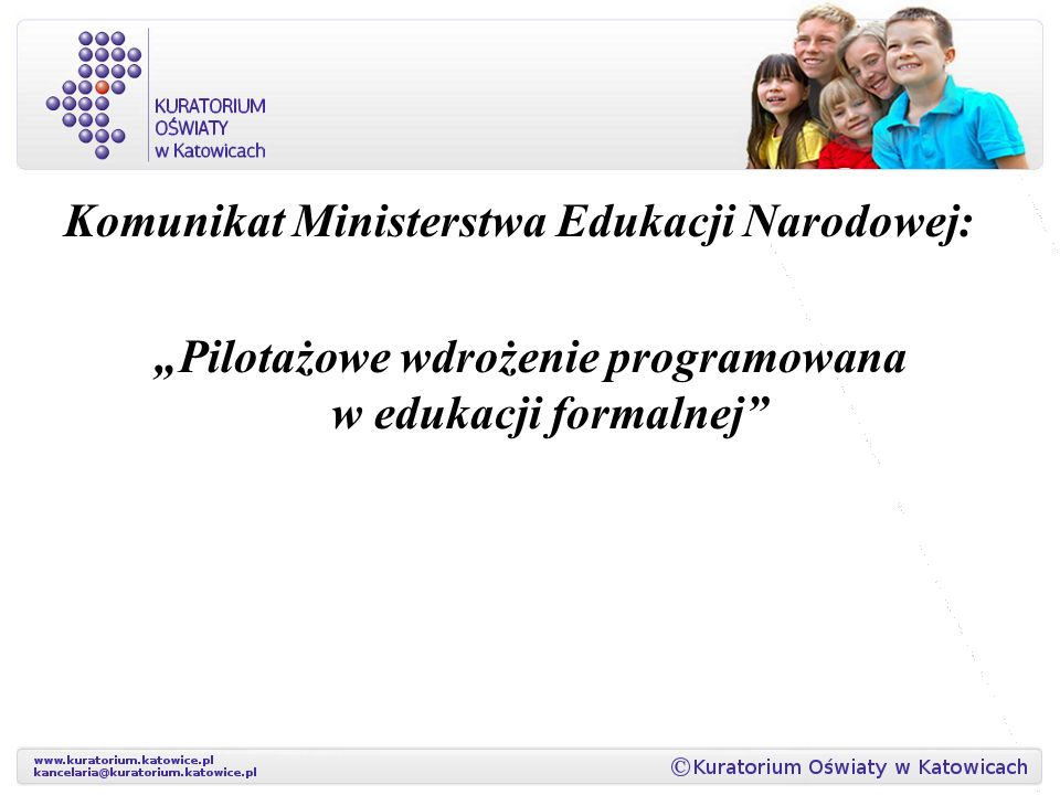 """Komunikat Ministerstwa Edukacji Narodowej: """"Pilotażowe wdrożenie programowana w edukacji formalnej"""