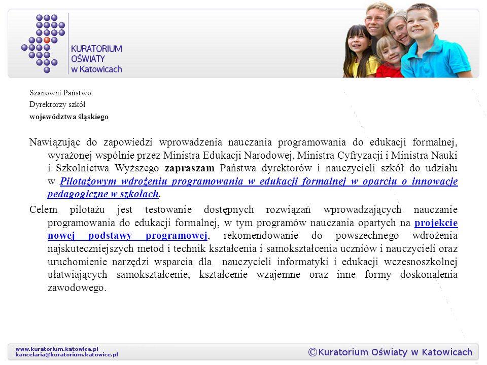 Szanowni Państwo Dyrektorzy szkół. województwa śląskiego.