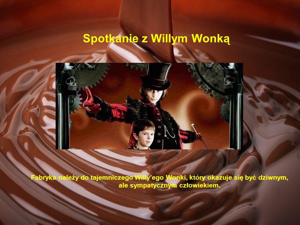 Spotkanie z Willym Wonką