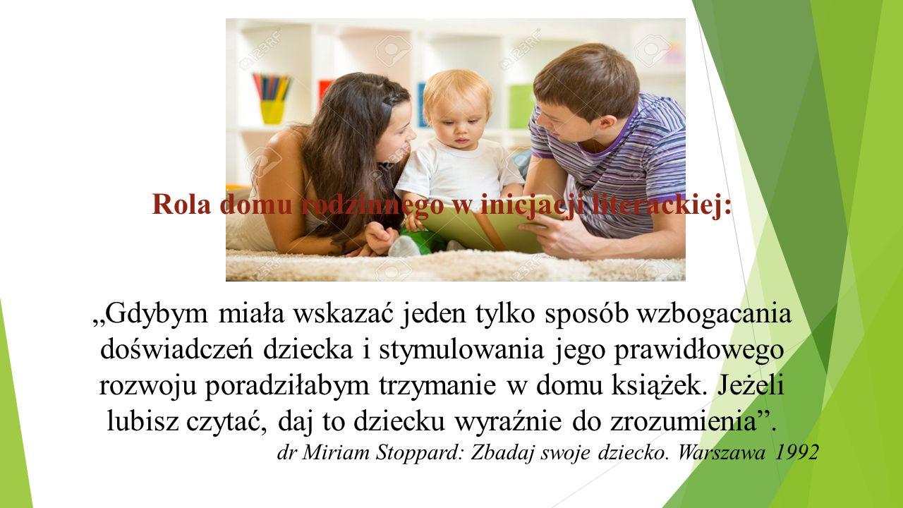 Rola domu rodzinnego w inicjacji literackiej: