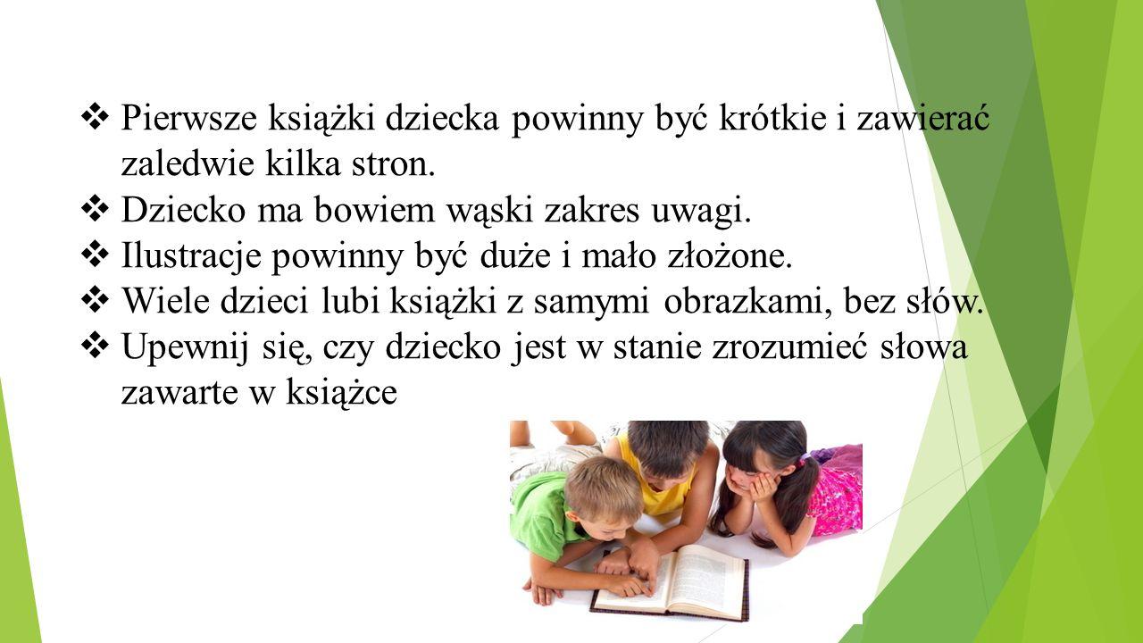 Pierwsze książki dziecka powinny być krótkie i zawierać zaledwie kilka stron.