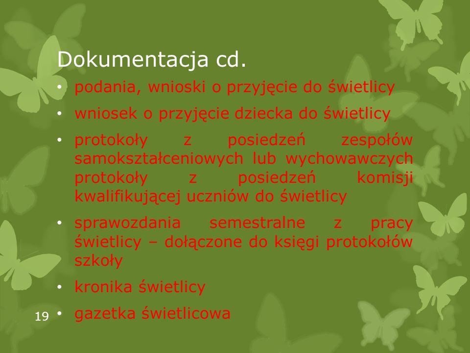 Dokumentacja cd. podania, wnioski o przyjęcie do świetlicy
