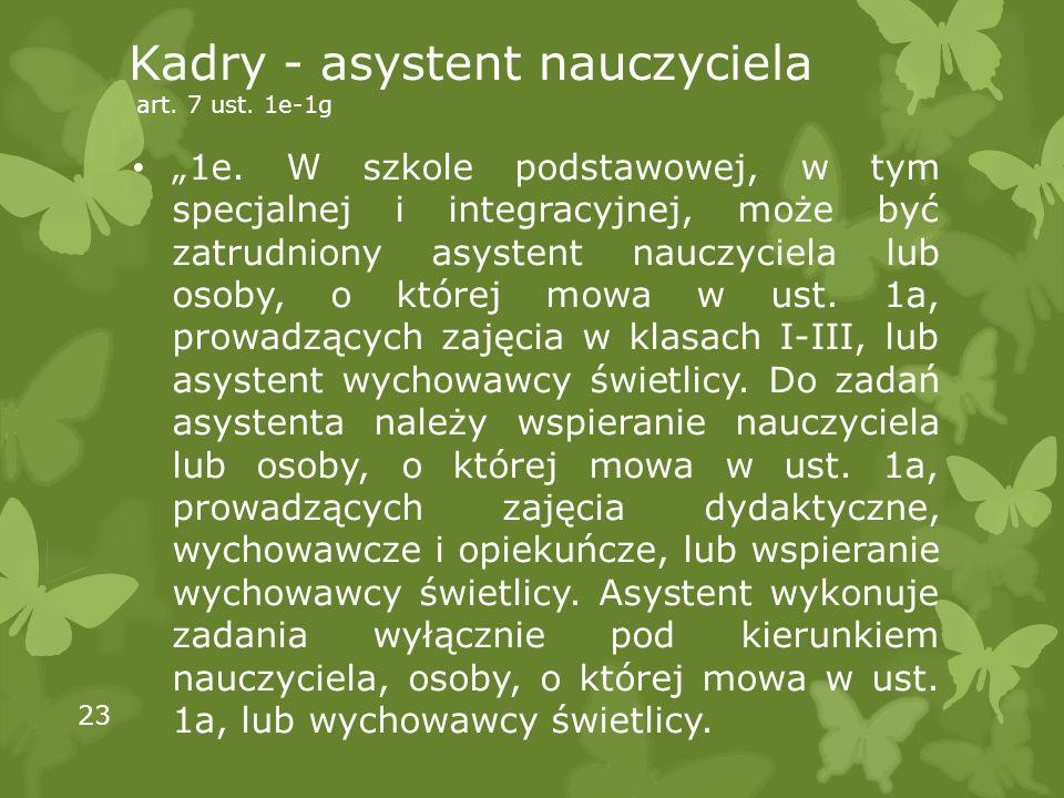 Kadry - asystent nauczyciela art. 7 ust. 1e-1g