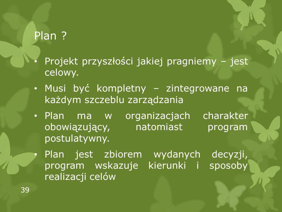 Plan Projekt przyszłości jakiej pragniemy – jest celowy.